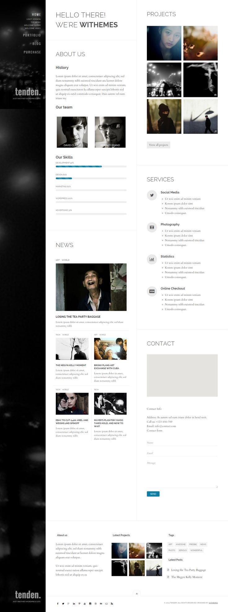 Tenden is a simple, clean & creative layout Wordpress theme. View more here! Elegant & clean design: Minimalistic design focused on readability. All content is readable and can not be hidden anyway.