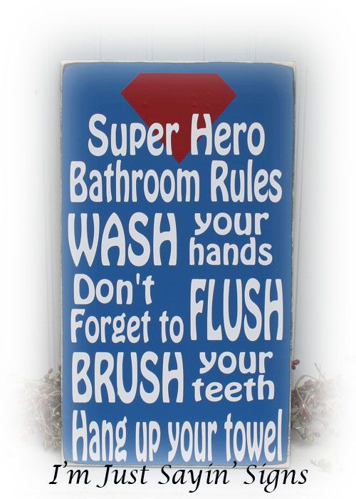 Super Hero Bathroom Rules Wood Sign by ImJustSayinSigns on Etsy