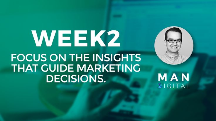 Watch on Youtube here: Focus on the insights that guide marketing decisions - Marketing Automation Network - Week 2>. Via Man Digital Videos