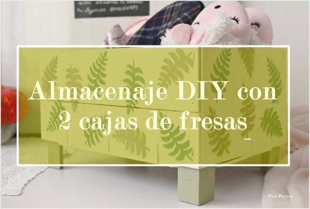 Almacenaje DIY para las zapatillas de andar por casa, con 2 cajas de fresas recicladas / Diy storage for house slippers with two recycled strawberries boxes