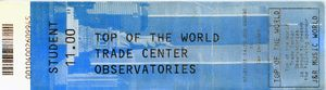 World Trade Center, 1970-2001: World Trade Center Observatory Ticket
