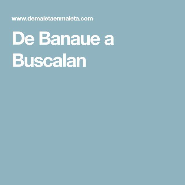 De Banaue a Buscalan