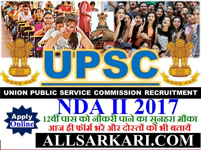UPSC NDA II Recruitment 2017 Advertisement No: UPSC/10/2016-NDA-II Short Details of Notification Online applications are invited by Union Public Service Commission for the post of National Defence Academy in Army, Navy Wing, Air force and Naval Academy Second against 410 posts. Candidate Must read the following details before apply online. Important Dates Start Online Apply : …