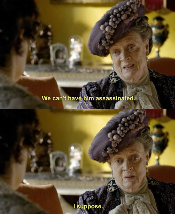 "Dame Maggie Smith (aka Professor McGonnagall) as ""The Dowager Countess"" in Downtown Abbey. Still awesome."