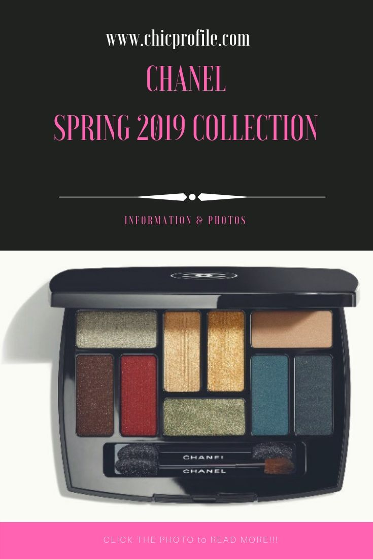 Chanel Spring Summer 2019 Makeup Collection With Images Makeup