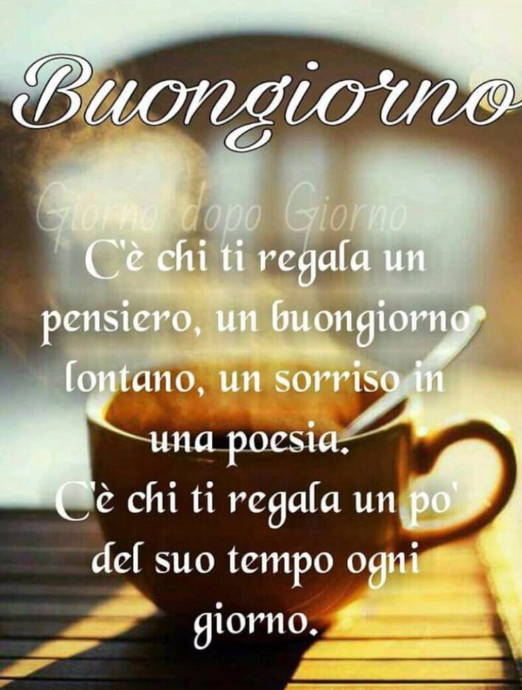 682 best images about immagini di buon giorno on pinterest