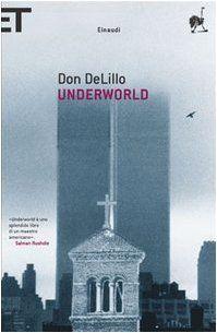 Underworld di Don DeLillo