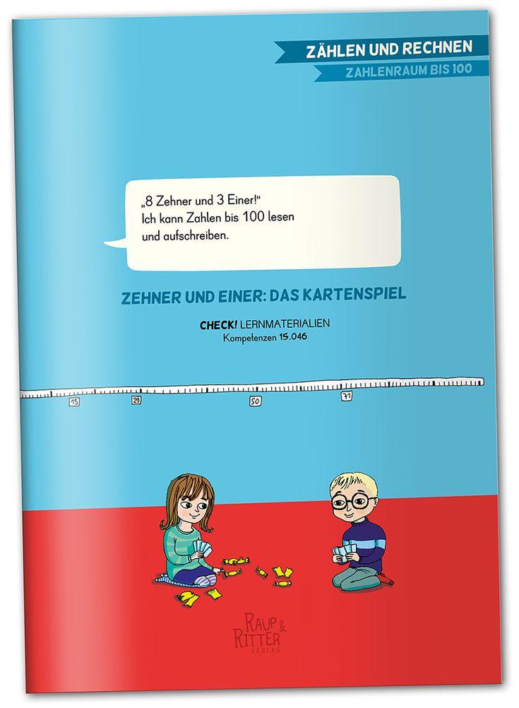 """""""'8 Zehner und 3 Einer!' Ich kann die Zahlen bis 100 lesen und aufschreiben."""" ZEHNER UND EINER: DAS KARTENSPIEL CHECK! Lernmaterialien, passend zu der Kompetenz 15.046  Materialheft, 32 Seiten, A4, interaktives pdf-Dokument zum kostenlosen download liebevoll illustriert von Betie Pankoke Raup&Ritter Verlag  Mit Hilfe des Kartenspiels """"ZEHNER UND EINER"""" erlernen Schülerinnen und Schüler das Lesen, Schreiben und Darstellen von Zahlen bis 100 spielerisch und abwechslungsreich."""