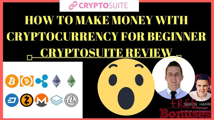 How To Make Money With CryptoCurrency As A Beginner 2018-CryptoSuite Rev...