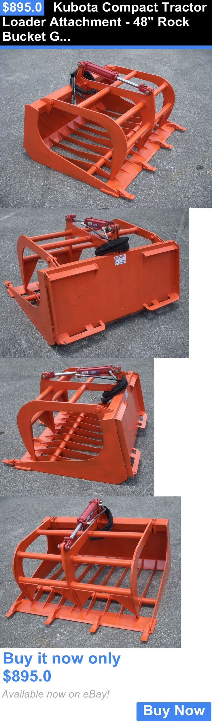 heavy equipment: Kubota Compact Tractor Loader Attachment - 48 Rock Bucket Grapple - Free Ship!! BUY IT NOW ONLY: $895.0