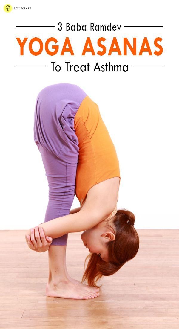 3 Baba Ramdev #Yoga Asanas To Treat #Asthma
