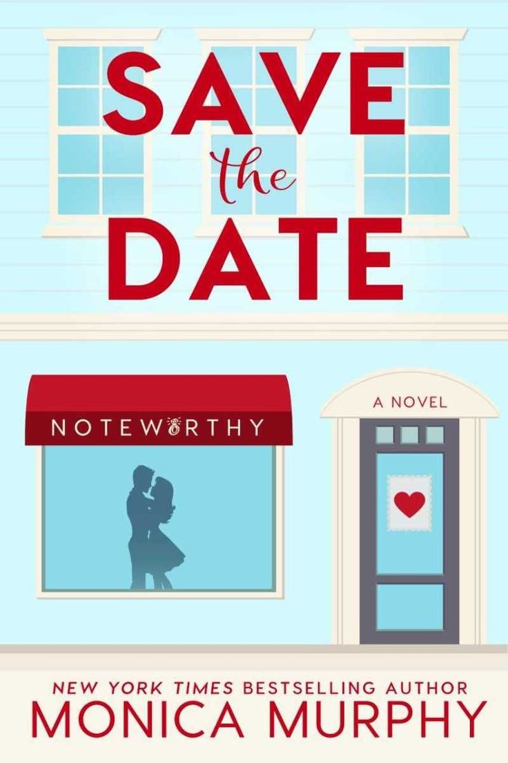 Save the Date by Monica Murphy Release!