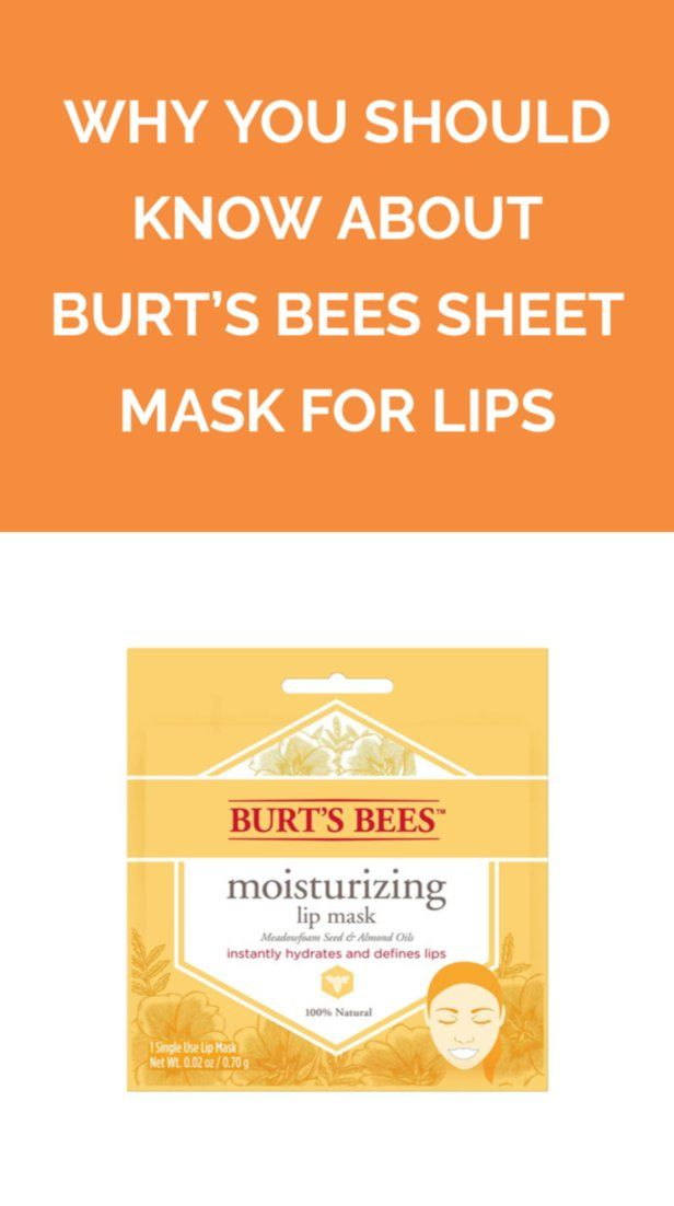 Why You Should Know About Burt's Bees Sheet Mask for Lips   This conditioning lip treatment is just as addictive as Burt's Bees lip balm.