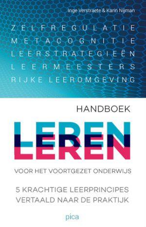 Leren leren: hoe doe je dat? Een praktisch handboek voor het #onderwijs.