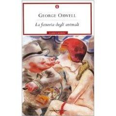 La fattoria degli animali (Animal Farm) - George Orwell