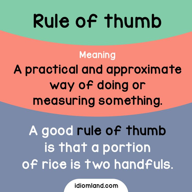 Idiom of the day: Rule of thumb. -         Repinned by Chesapeake College Adult Ed. We offer free classes on the Eastern Shore of MD to help you earn your GED - H.S. Diploma or Learn English (ESL) .   For GED classes contact Danielle Thomas 410-829-6043 dthomas@chesapeke.edu  For ESL classes contact Karen Luceti - 410-443-1163  Kluceti@chesapeake.edu .  www.chesapeake.edu
