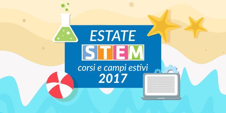 Campi estivi e corsi STEM per quest'estate, ecco i più interessanti Il Dipartimento per le Pari Opportunità della Presidenza del Consiglio ha stanziato 1 milione di euro per corsi formativi estivi che riguarderanno discipline legate alla scienza, alla cultura tecnolo