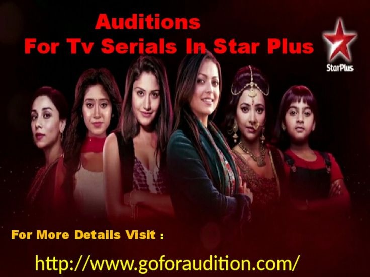 If you are passionate about bollywood career and you have ability to present well. Firstly registered your id on our website http://www.goforaudition.com/and find the details for upcoming Auditions For Tv Serials In Star Plus You can easily find the easy way to presence your talent in front of the India.