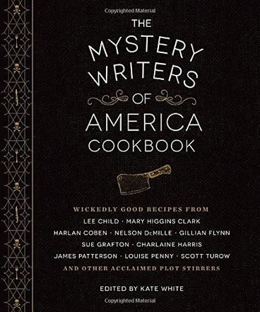 The Mystery Writers of America Cookbook by Kate White. A deadly delicious collection of recipes for appetizers, entrees, desserts, drinks, and more, all from the bestselling authors of Mystery Writers of America. Whether it's Mary Higgins Clark's Game Night Chili, Gillian Flynn's Beef Skillet Fiesta, or Nelson DeMille's Male Chauvinist Pigs in a Blanket, this crime-lit collection of recipes has something for every mystery fan.