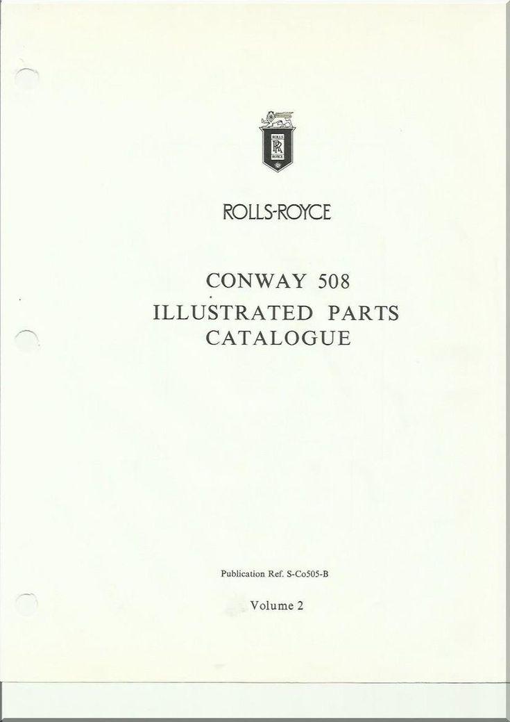 Rolls Royce Conway 508 Aero Aircraft Engines Illustrated Parts Catalog Manual - Volume 2 - Aircraft Reports - Aircraft Manuals - Aircraft Helicopter Engines Propellers Blueprints Publications