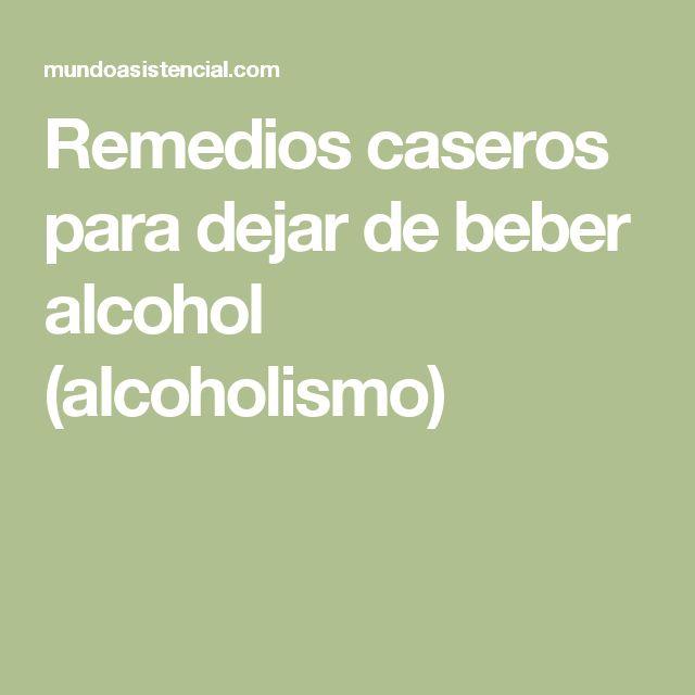 Remedios caseros para dejar de beber alcohol (alcoholismo)