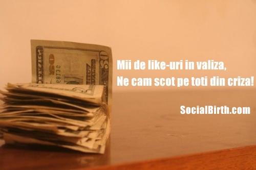 Bani pe timp de criza! socialbirth.com