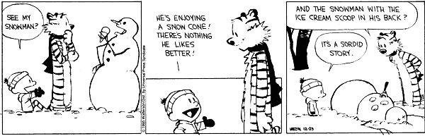 haha, @guywy: Hee Funny, Calvin Hobbes Snowmen, Calvin And Hobbes Snowmen, Funny Bones, Hobbes Snowman, Funny Stuff, Funny Comic, Snowman Comic, Snowman Humor