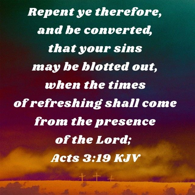 Acts 3:19 KJV   Acts 3 19, Faith verses, Word of god
