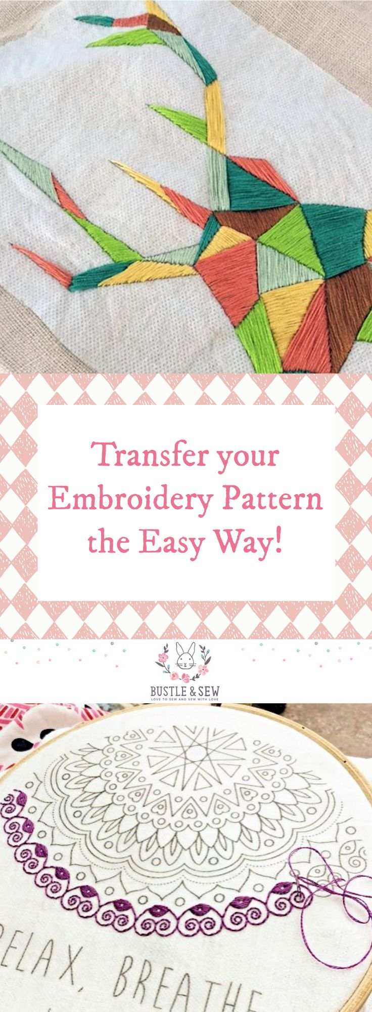 Transfer your Embroidery Pattern the Easy Way - tutorial from Bustle & Sew