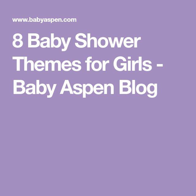 8 Baby Shower Themes for Girls - Baby Aspen Blog