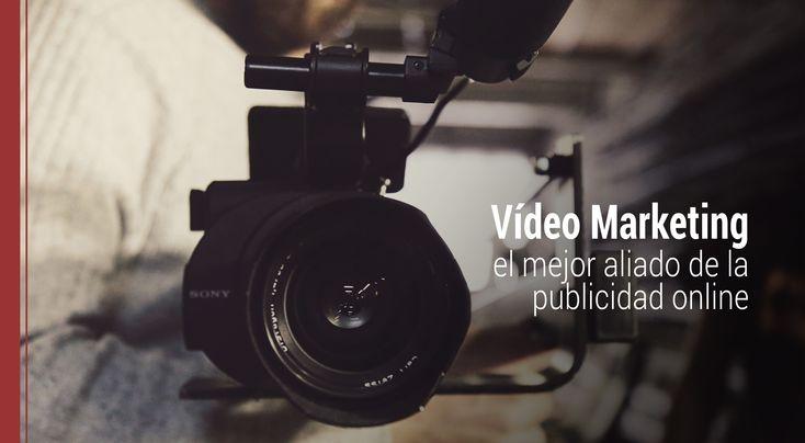 Conoce las principales claves para descubrir por qué el vídeo marketing es el mejor aliado en las campañas de publicidad online.
