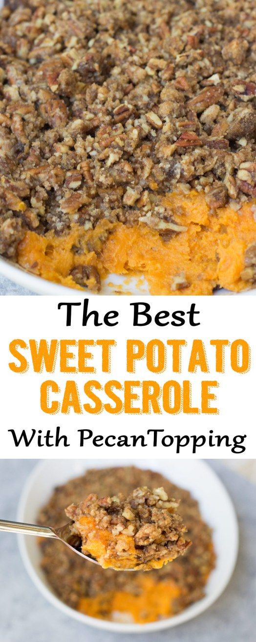 Sweet Potato Casserole, sweet potato casserole recipe, sweet potato casserole with pecan topping, #sweetpotatocasserole #sweetpotato #pecans