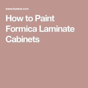 How to Paint Formica Laminate Cabinets