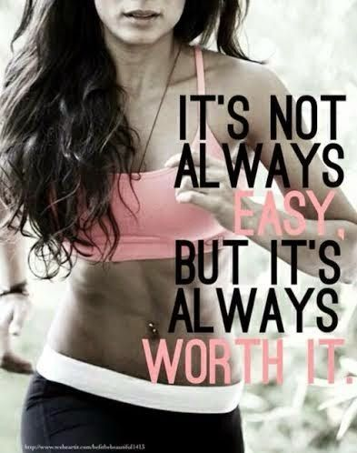 It's not always easy but it's always worth it, Muffin Top, Fitness Motivation Quotes, Julie Little, Clean Eating, Spring Slim Down, 30 Days to Bikini Ready,  21 Day Fix, Max30