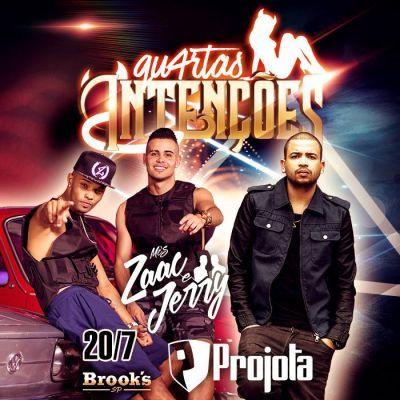 Brook's SP | Projota e Mcs Zaac e Jerry Coloque seu nome na lista através do link: http://www.baladassp.com.br/balada-sp-evento/Brooks-SP/361 Whats: 95167-4133
