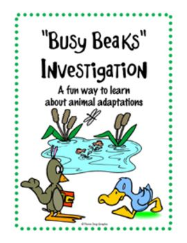 "This ""Busy Beaks"" activity is a fun way for students to learn about animal adaptations. They test four different types of ""beaks"" to learn how birds are adapted to their environment.  The unit includes: A 15 slide PowerPoint presentation which can be used to teach or evaluate the students' knowledge about the function of various bird beaks. See details for the worksheets and graphic organizers that are included."