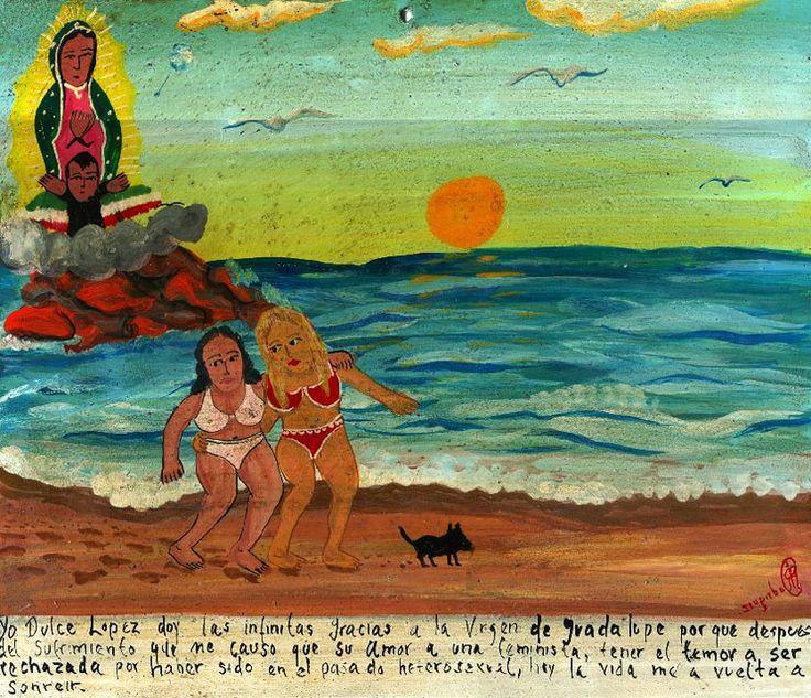 Я, Дульче Лопес, благодарна Пресвятой Деве Гваделупской, поскольку после всех моих страданий, когда я, влюбившись в феминистку, опасалась быть отвергнутой из-за моего гетеросексуального прошлого, жизнь снова мне улыбнулась.