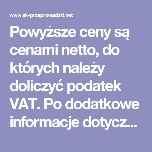 Powyższe ceny są cenami netto, do których należy doliczyć podatek VAT.  Po dodatkowe informacje dotyczące cen usług prosimy o kontakt telefoniczny badź mailowy.