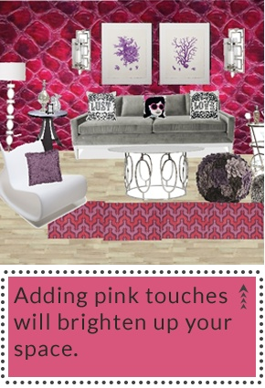 Adding pink touches will brighten up your space.