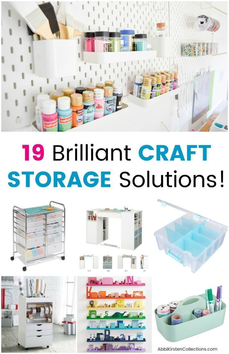 19 Craft Storage Solutions How To Final Organize Your Craft Room Craft Storage Solutions Craft Storage Ideas For Small Spaces Craft Storage