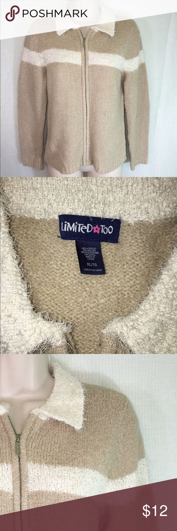 Girls Limited Too Zip Up Sweater-XL A neutral zip up sweater from Limited Too in a size XL. The material is warm and comfy and the color could be paired with anything. Would be a great addition for the school wardrobe this fall! Limited Too Sweaters Cardigans