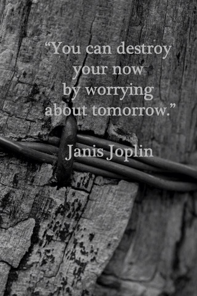 ~Janis Joplin