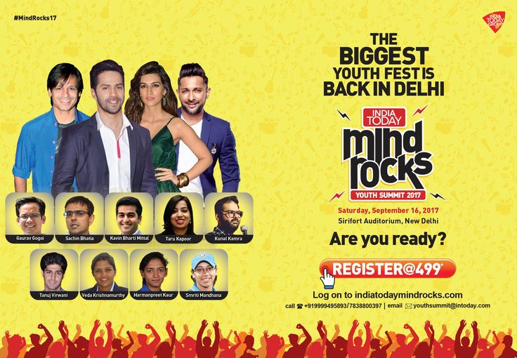 India Today Group is back with its annual event, India Today Mind Rocks 2017 Youngsters between the age of 18 and 32 can register and can be part of exciting youth festival. http://subscriptions.intoday.in/subscriptions/youthsummit2017/delhi/registration.jsp?utm_source=default This year the event will feature Bollywood superstars Varun Dhawan, Vivek Oberoi, Tanuj Virwani, Stand-Up Comedian Kunal Kamra, Indian Women Cricketers Veda Krishnamurthy, Harmanpreet Kaur, Smriti Mandhana.