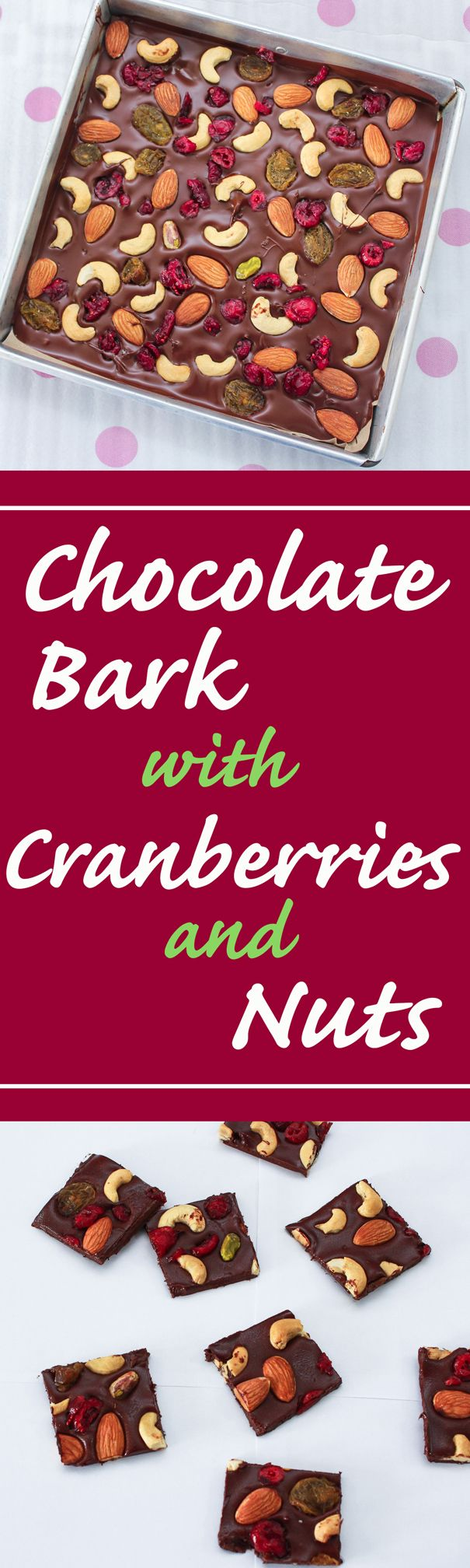 These Chocolate Bark with Cranberries and Nuts are yummy, super easy to make, absolute fun and a great make ahead. They make the perfect homemade gifts as well.