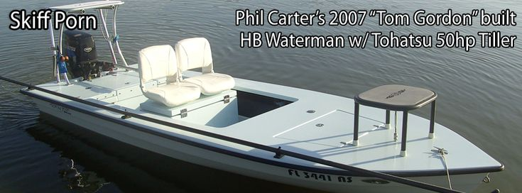 "Phil Carter's 2007 ""Tom Gordon"" built HB Waterman w/ Tohatsu ..."