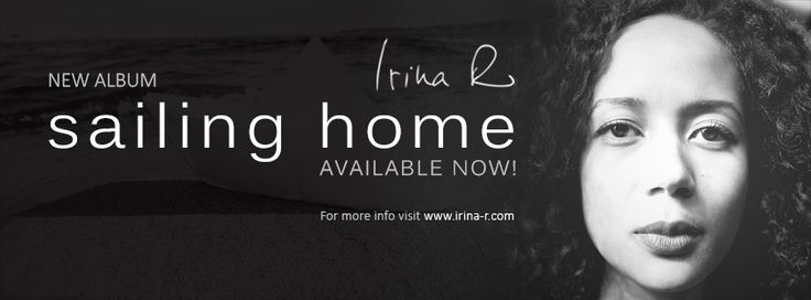 "Facebook Cover Image for French singer song-writer Irina-R. Concept design based on Album Cover of the artist latest release, ""Sailing Home"".  http://www.irina-r.com/"
