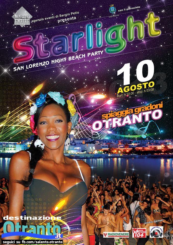 domani sera, 10 agosto start ore 22.00... Starlight, San Lorenzo Night Beach Party   Spiaggetta Madonna dell'Alto Mare... Borderline Cafè #Otranto   un evento da non perdere!!!