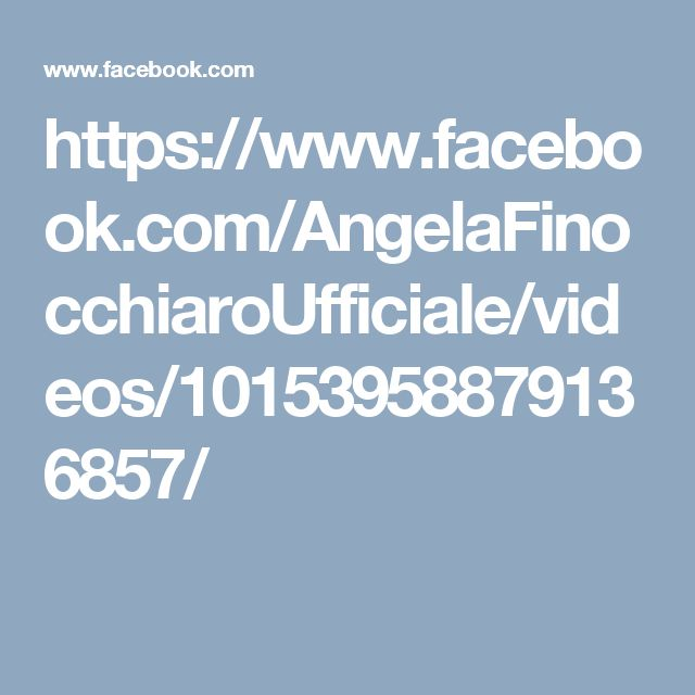 https://www.facebook.com/AngelaFinocchiaroUfficiale/videos/10153958879136857/