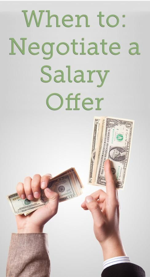 When To Negotiate A Salary Offer, And When Not To. Job InterviewsInterview  AdviceCareer ...