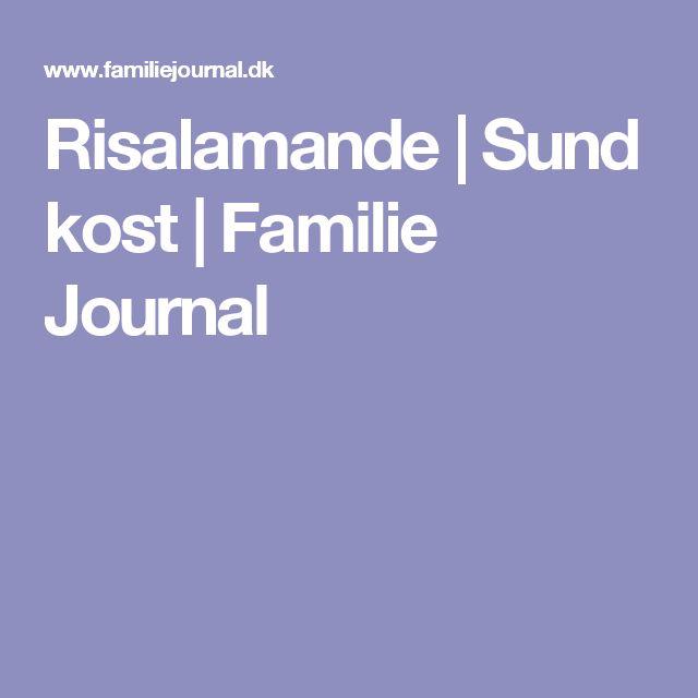 Risalamande | Sund kost | Familie Journal